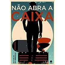 Não abra a caixa: Conto (Portuguese Edition)