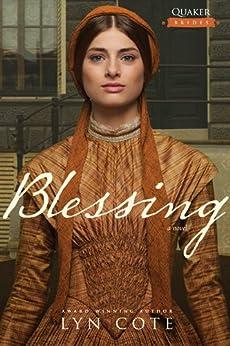 Blessing (Quaker Brides Book 2) (English Edition) di [Cote, Lyn]
