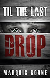 'Til the Last Drop (English Edition)