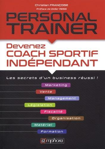 Personal Trainer - Les secrets d'un business russi