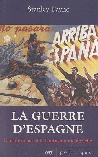 La guerre d'Espagne : L'histoire face à la confusion mémorielle