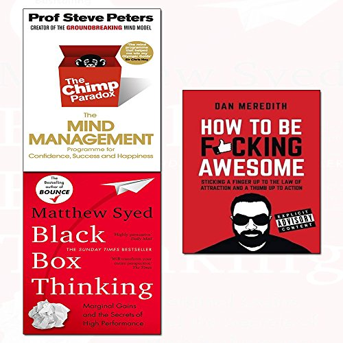 how to be f*cking awesome, black box thinking and the chimp paradox 3 books collection set - marginal gains and the secrets of high performance,the mind management programme to help you achieve success, confidence and happiness