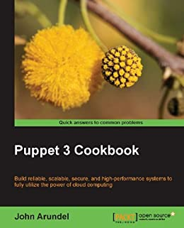 Puppet 3 Cookbook by [Arundel, John]
