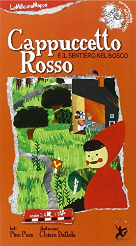 Cappuccetto Rosso e il sentiero del bosco. Ediz. illustrata