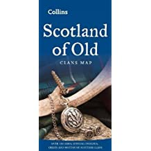 Scotland of Old: Clans Map of Scotland (Collins Pictorial Maps)