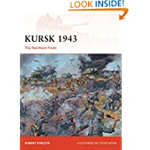 Kursk 1943: The Northern Front (Campaign Book 272)