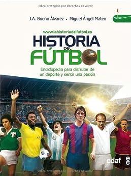 Historia del fútbol (Clio. Crónicas de la historia) de [ÁLVAREZ, JA BUENO, MIGUEL ÁNGEL MATEO]