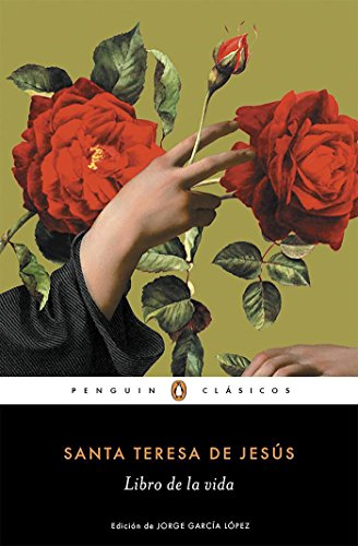 El libro de la vida / The Life of Saint Teresa of Avila by Herself par Santa Teresa de Jesús