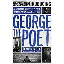 Introducing George The Poet: Search Party: A Collection of Poems