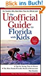 The Unofficial Guide to Florida with...
