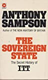 The Sovereign State: Secret History Of ITT :