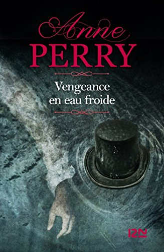 Vengeance en eau froide par Anne PERRY