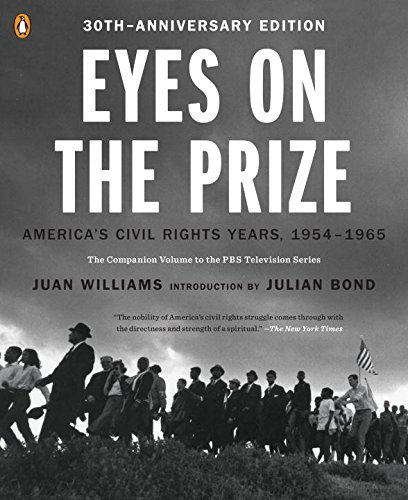 Eyes on the Prize: America's Civil Rights Years, 1954-1965 by Juan Williams (2013-09-03)