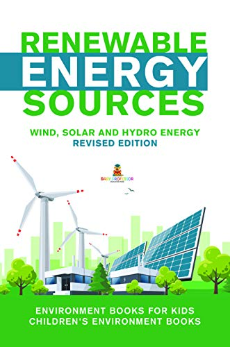 Renewable Energy Sources - Wind, Solar and Hydro Energy Revised ...