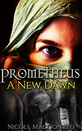 prometheus-a-new-dawn-english-edition