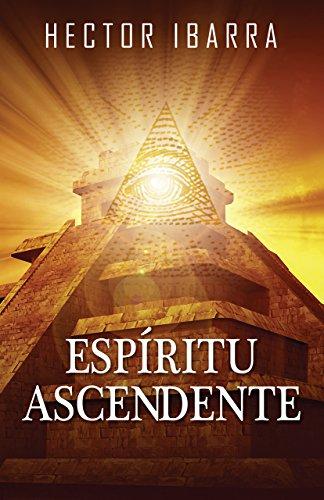 Espiritu Ascendente por Hector Ibarra