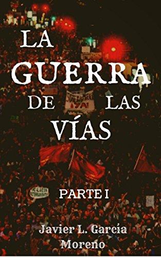 """LA GUERRA DE LAS VIAS Parte I: Los primeros 50 días de lucha contra el """"muro"""" de Murcia"""