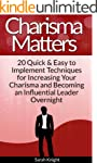 Charisma Matters: 20 Quick & Easy to...