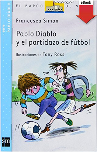 Pablo Diablo y el partidazo de fútbol (eBook-ePub) por Francesca Simon