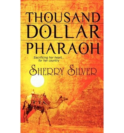 By Silver, Sherry [ [ Thousand Dollar Pharaoh ] ] Mar-2012[ Paperback ]