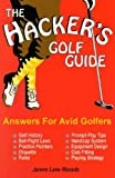 The Hacker's Golf Guide