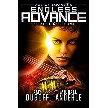 Endless Advance: Age of Expansion - A Kurtherian Gambit Series (Uprise Saga)