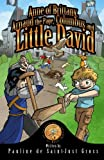 Anne of Brittany, Arnaud the Page, Columbus and Little DAVID: The Adventures of David and the Magic Coin, Book 4: Volume 4