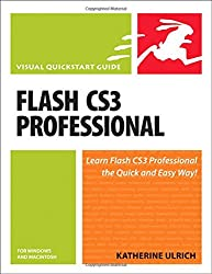 Flash CS3 Professional for Windows and Macintosh:Visual QuickStart Guide