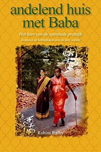 andelend huis met Baba: Het hart van de spirituele praktijk ...