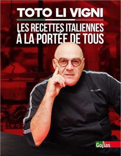 Toto Li Vigni : Les recettes italiennes à la portée de tous par Toto LI VIGNI