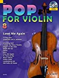 Pop for Violin: Love Me Again. Band 8. 1-2 Violinen. Ausgabe mit CD.