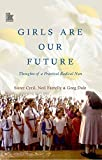#10: Girls are Our Future: Thoughts of a Practical Radical Nun