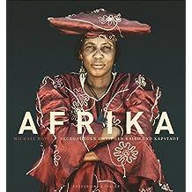 Afrika – Begegnungen zwischen Kairo und Kapstadt. Naturaufnahmen und authentisches Porträt eines Kontinents. Gewinner des ITB Buch Award 2014 und nominiert für den Deutschen Fotobuchpreis 2015.