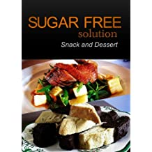 Sugar-Free Solution – Snack and Dessert Recipes – 2 book pack