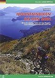 Mountainbiking an den Seen: 69 Routen zwischen Tessin, Lago Maggiore, Varese, Luganer und Comer See