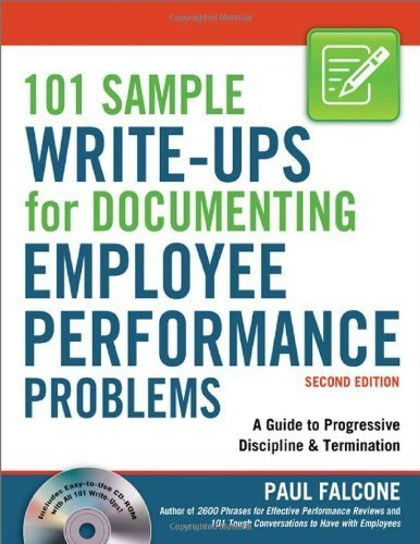 101 Sample Write-Ups for Documenting Employee Performance Problems: A Guide to Progressive Discipline & Termination Second Edition by Falcone. Paul published by AMACOM Paperback