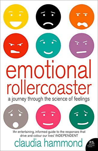Emotional Rollercoaster: A Journey Through the Science of Feelings por Claudia Hammond