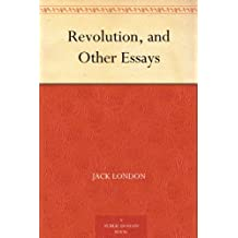 Revolution, and Other Essays (English Edition)