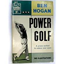 Power Golf: a Proven Method to Reduce Your Score
