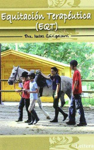 Equitacion terapeutica (Clasicos De La Equitacion) por Isabel Goirigolzarri