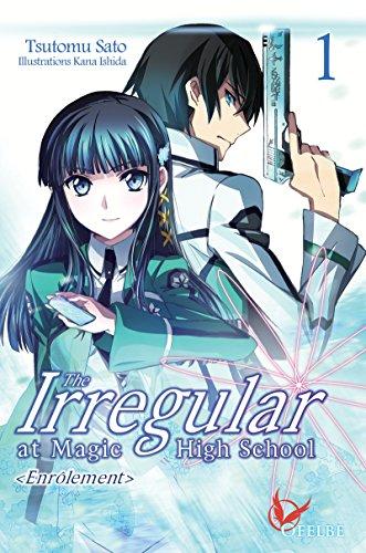 The irregular at magic high school - tome 1 (01) par Sato Tsutomu