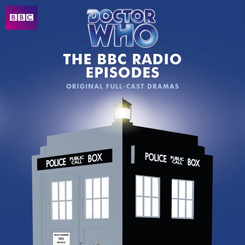 Doctor Who: The BBC Radio Episodes