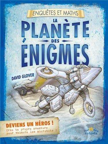 La planète des énigmes par David Glover