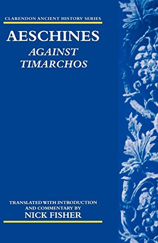 Aeschines: Against Timarchos (Clarendon Ancient History Series)
