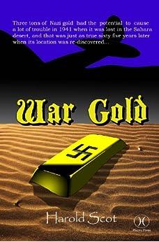 War Gold by [Scot, Harold]