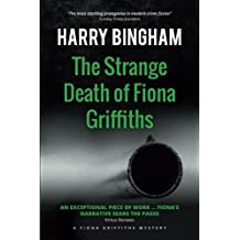 The Strange Death of Fiona Griffiths (Volume 3) by Harry Bingham (2015-01-28)