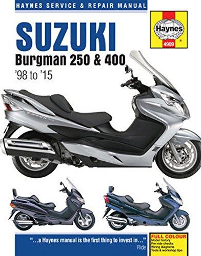 Suzuki Burgman 250 & 400 (98 - 15) Haynes Repair Manual (Haynes Service & Repair Manual) (Suzuki Motor)