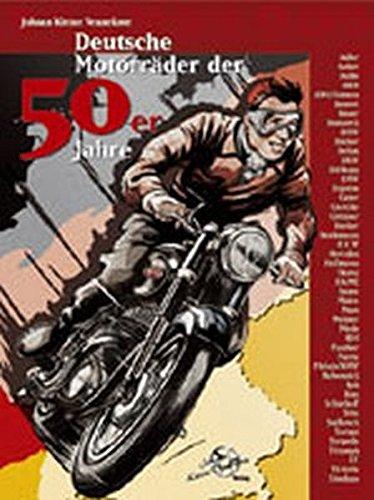 Deutsche Motorräder der 50er Jahre (Livre en allemand)