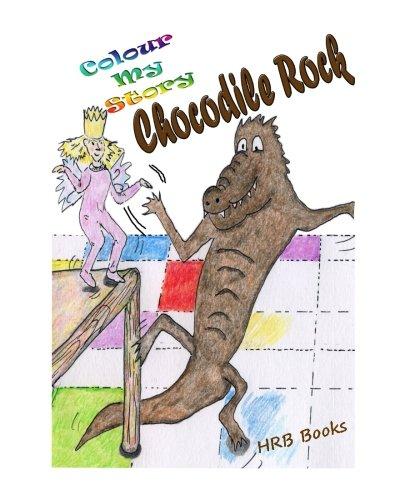 The Chocodile Rock: Colour My Story