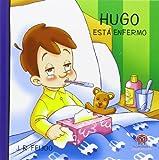 HUGO ESTÁ ENFERMO: 1 (Hugo y Marta)